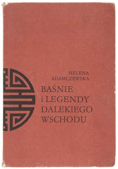 Baśnie i legendy dalekiego wschodu