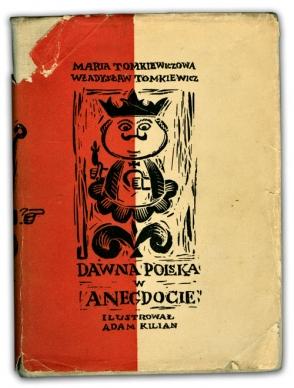 Dawna Polska w Anegdocie | Maria i Władysław Tomkiewiczowie