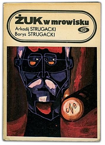 Żuk w mrowisku | Arkadij i Borys Strugaccy