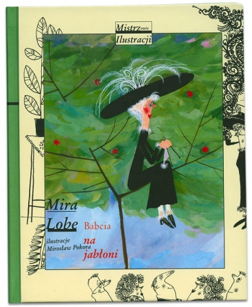 Babcia na jabłoni | Mira Lobe | Mirosław Pokora