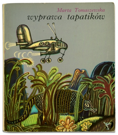 wyprawa tapatików | Marta Tomaszewksa