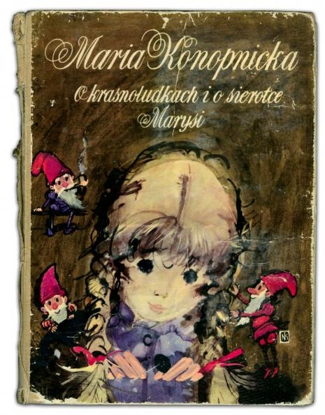 O krasnoludkach i sierotce Marysi | Maria Konopnicka