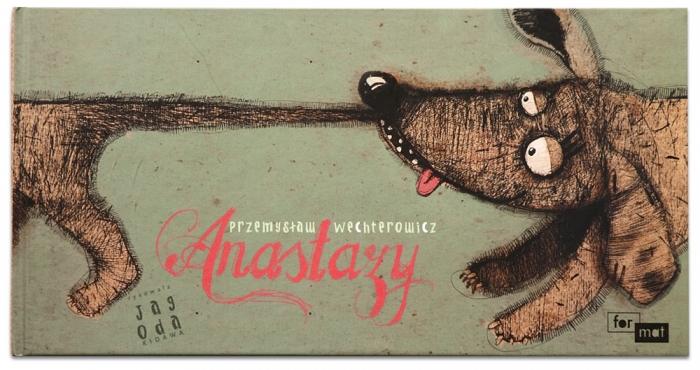 Anastazy | Przemysław Wechterowicz | Jagoda Kidawa