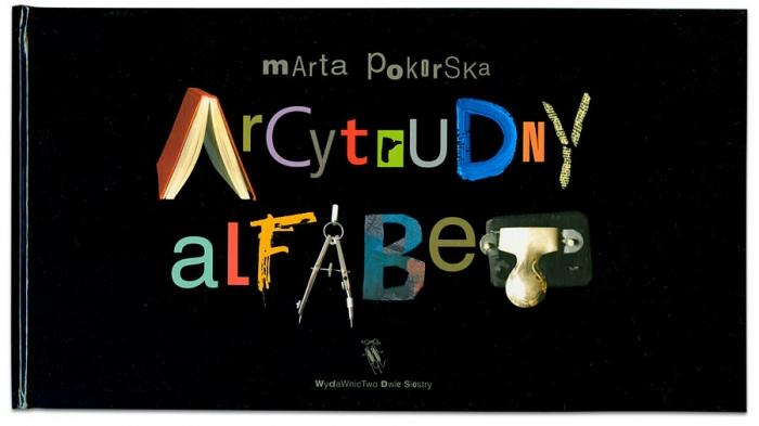 Arcytrudny alfabet | Marta Pokorska