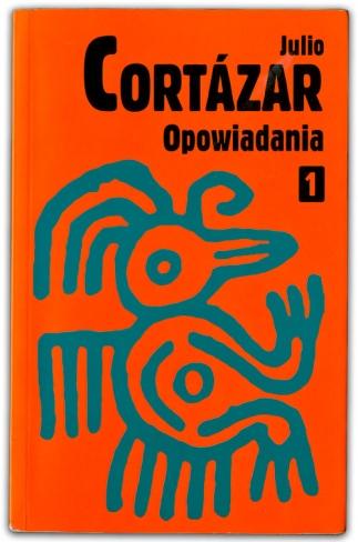 Opowiadania | Julio Cortázar
