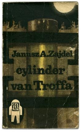 cylinder van Troffa | Janusz A. Zajdel