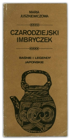 Czarodziejski imbryczek | Maria Juszkiewiczowa