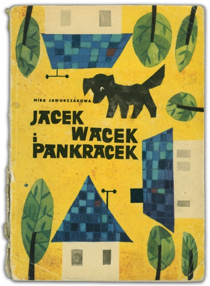 Jacek Wacek i Pankracek | Mira Jaworczakowa