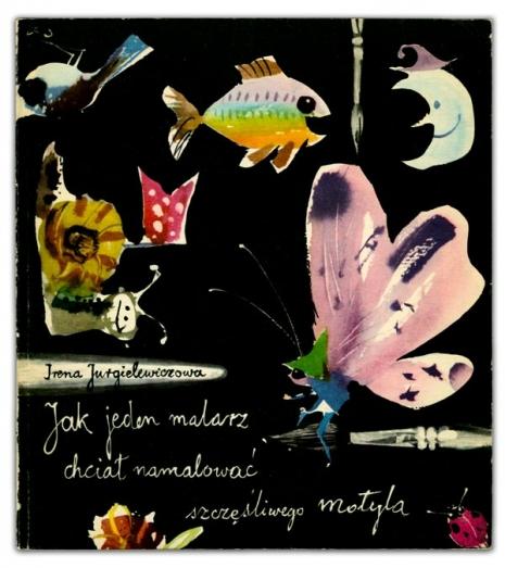Jak jeden malarz chciał namalować szczęśliwego motyla