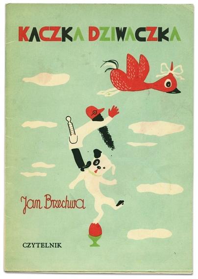 Kaczka Dziwaczka | Jan Brzechwa | Franciszka Themersonowa