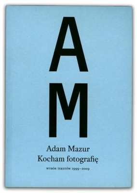 Kocham fotografię | Adam Mazur