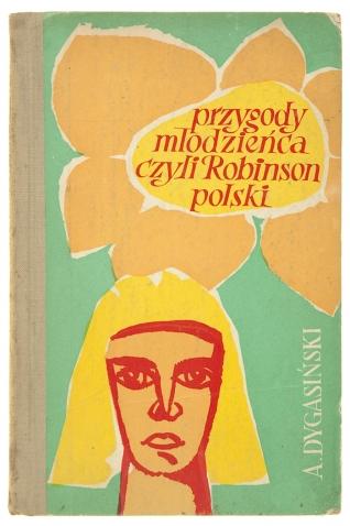Przygody młodzieńca, czyli Robinson polski