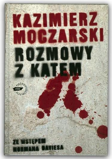 Rozmowy z Katem | Kazimierz Moczarski