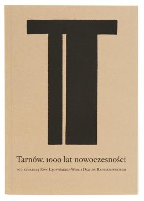 Tarnów, 1000 lat nowoczesności