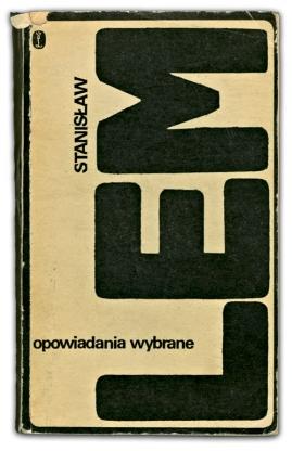 Opowiadania wybrane | Stanisław Lem