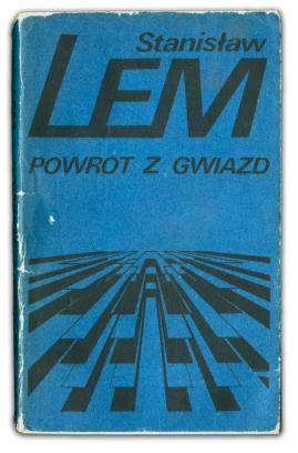 Powrót z gwiazd | Stanisław Lem